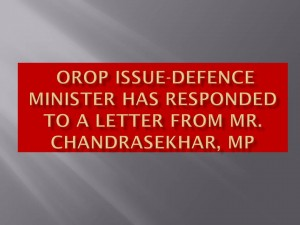 OROP ISSUE-Defence Minister has responded to a