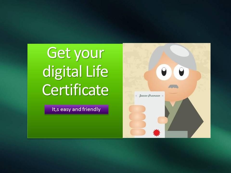 Get your digital Life Certificate