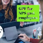 GPF FOR NPS EMPLOYESS