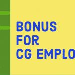 CG Employees Bonus