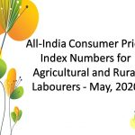 All-India Consumer Price Index Numbers for Agricultural and Rural Labourers - May, 2020