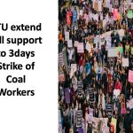 CTU extend full support to 3days Strike of Coal Workers
