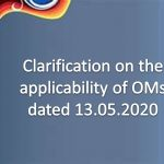 Clarification on the applicability of OMs dated 13.05.2020