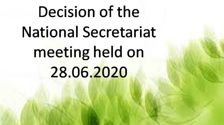 Decision of the National Secretariat meeting held on 28.06.2020