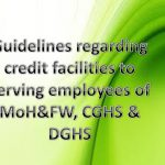 Guidelines facilities to serving employees of MoH&FW, CGHS, DGHS