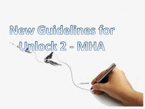 New Guidelines for Unlock 2 - MHA