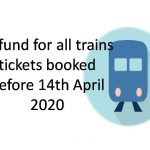 Refund for all trains tickets booked before 14th April 2020