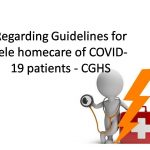 Regarding Guidelines for tele homecare of COVID-19 patients - CGHS