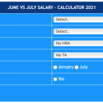 7th Pay Commission Salary Calculator – June vs July 2021