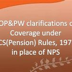 clarifications on Coverage under CCS(Pension) Rules 1972