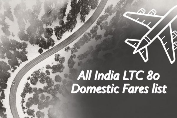 All India LTC 80 Domestic Fares list
