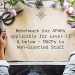 Benchmark for APARs applicable for Level-11 & below - MACPs to Non-Gazetted Staff