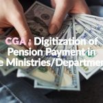 CGA _ Digitization of Pension Payment in the Ministries_Departments