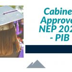Cabinet Approves NEP 2020 - PIB