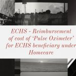 ECHS - Reimbursement of cost of 'Pulse Oximeter' for ECHS beneficiary under Homecare