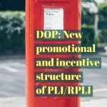 DOP: New promotional and incentive structure of PLI/RPLI