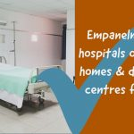 Empanelment of hospitals or nursing homes & diagnostic centres for ECHS