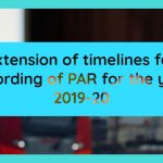 Extension of timelines for recording of PAR for the year 2019-20