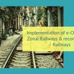 Implementation of e-Office over Zonal Railways & record storage