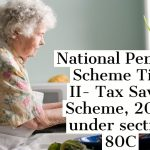 National Pension Scheme Tier II- Tax Saver Scheme, 2020 under section 80C