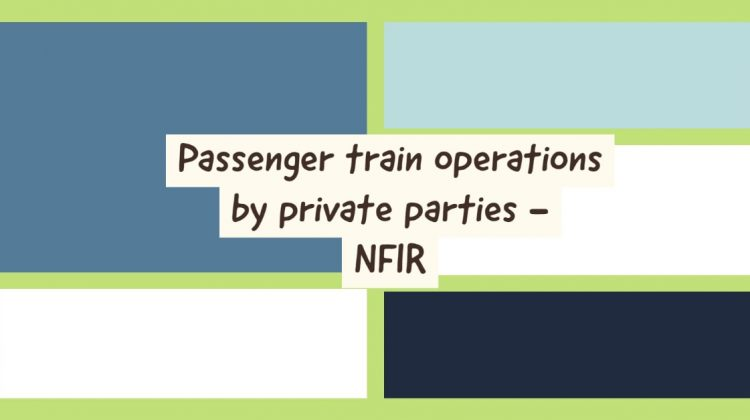 Passenger train operations by private parties - NFIR