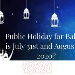Public Holiday for Bakrid is July 31st and August 1st 2020