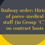 Railway order_ Hiring of pares-medical staff (in Group 'C') on contract basis