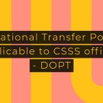 Rotational Transfer Policy applicable to CSSS officers