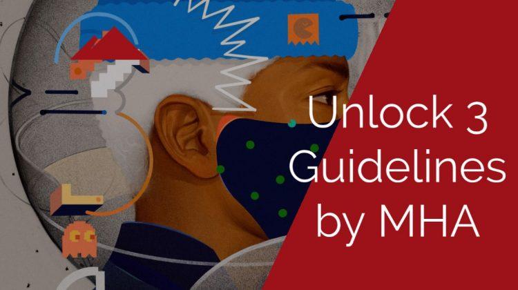 Unlock 3 Guidelines by MHA