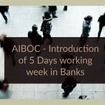 AIBOC - Introduction of 5 Days working week in Banks
