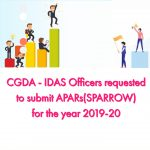 CGDA - IDAS Officers requested to submit APARs(SPARROW) for the year 2019-20