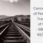 Cancellation of Periodical Transfer of Staff - RBE.No. 65_2020
