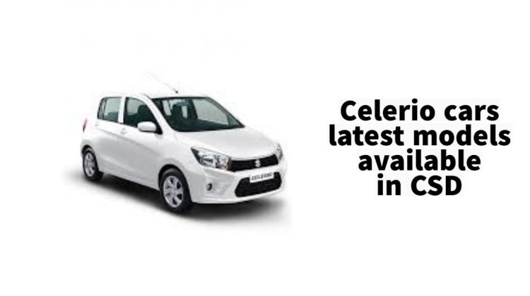 Celerio cars latest models available in CSD