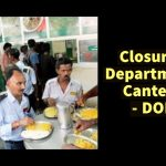 Closure of Departmental Canteens - DOPT