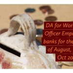 DA for Workmen & Officer Employees in banks for the months of August, Sept & Oct 2020