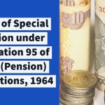 Grant of Special Pension under Regulation 95 of Navy (Pension) Regulations, 1964