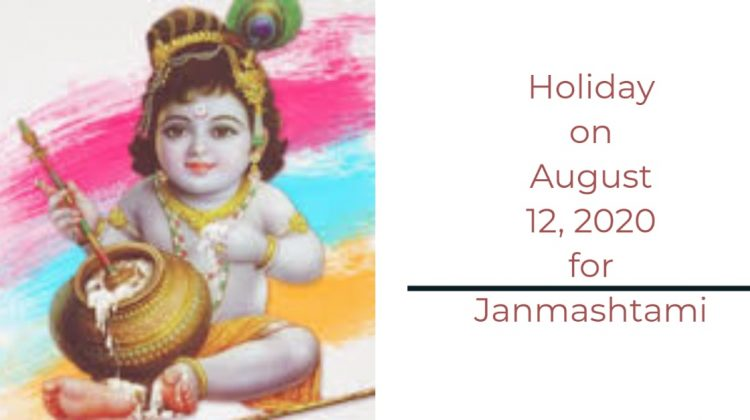 Holiday on August 12, 2020 for Janmashtami