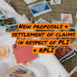 New proposals & settlement of claims in respect of PLI & RPLI