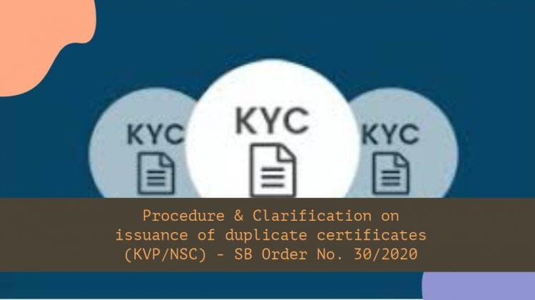 Procedure & Clarification on issuance of duplicate certificates (KVP_NSC) - SB Order No. 30_2020