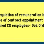 Regulation of remuneration in case of contract appointment of retired CG employees- DoE Order