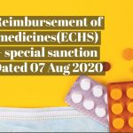 Reimbursement of medicines(ECHS) - special sanction Dated 07 Aug 2020