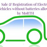 Sale & Registration of Electric Vehicles without batteries allowed by MoRTH
