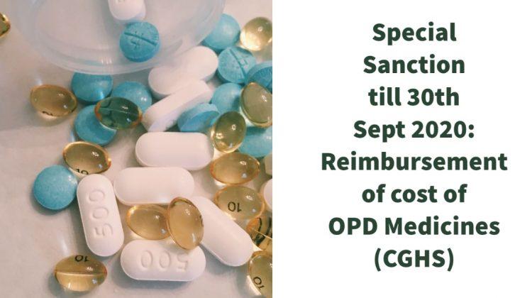 Special Sanction till 30th Sept 2020_ Reimbursement of cost of OPD Medicines(CGHS)