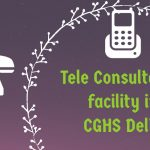 Tele Consultation facility in CGHS Delhi