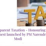 Transparent Taxation - Honouring the Honest launched by PM Narendra Modi