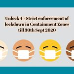 Unlock 4 - Strict enforcement of lockdown in Containment Zones till 30th Sept 2020