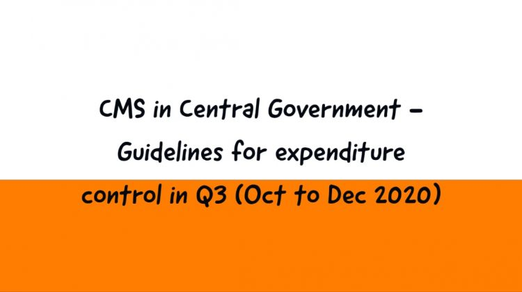 CMS in Central Government - Guidelines for expenditure control in Q3 (Oct to Dec 2020)