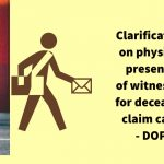 Clarification on physical presence of witnesses for deceased claim case - DOP