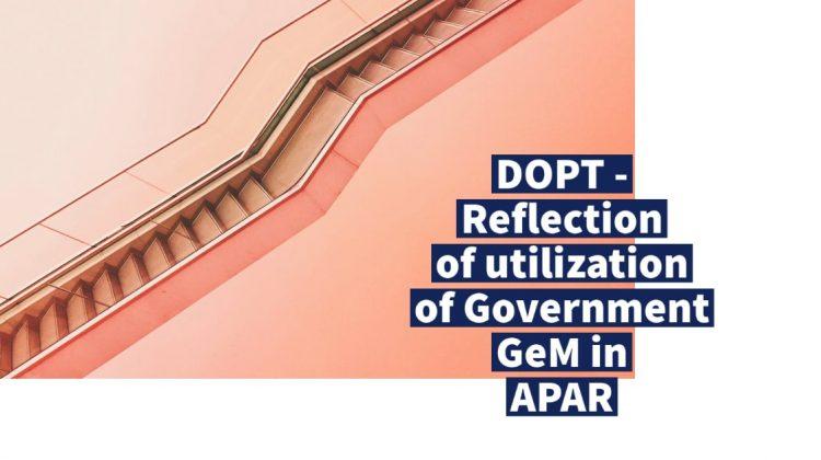 DOPT - Reflection of utilization of Government GeM in APAR