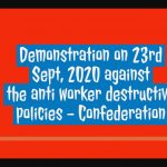 Demonstration on 23rd Sept, 2020 against the anti worker destructive policies - Confederation